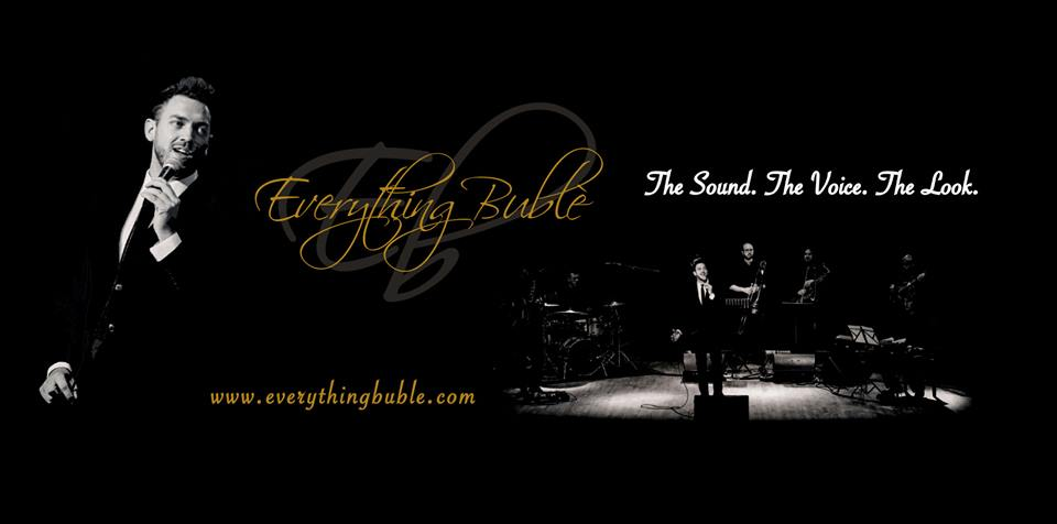 Everything Buble - Michael Buble Show